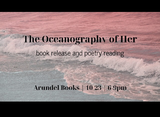 Sarah Herrin: The Oceanography of Her, Book Release and Poetry Reading