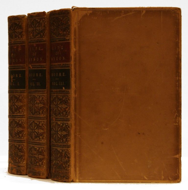 Letters and Journals of Lord Byron: With Notices of His Life [3 volumes]. Lord Gordon George Noel Byron, Thomas Moore.