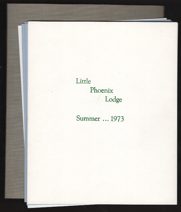 Little Phoenix Lodge: Summer... 1973. Anonymous.