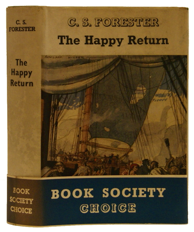 The Happy Return. C. S. Forester.