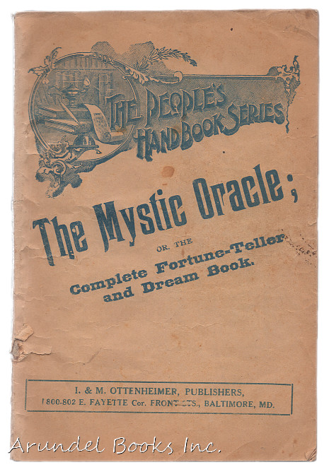 The Mystic Oracle; Or, the Complete Fortune-Teller and Dream Book (People's hand book series)