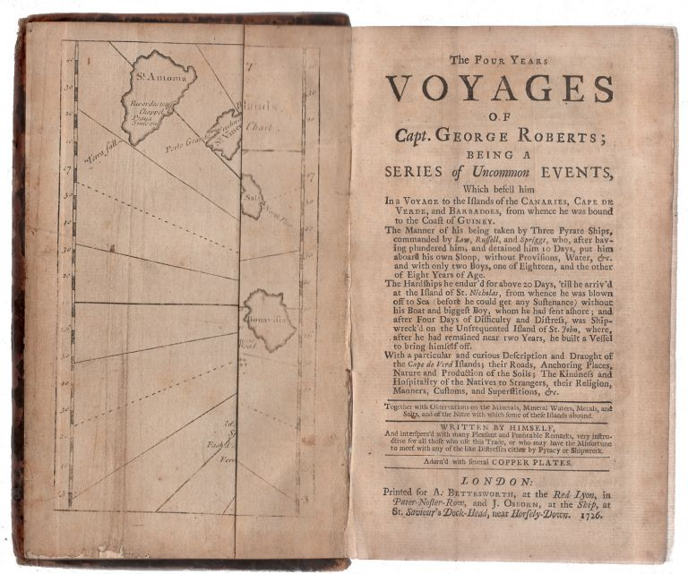 The Four Years Voyages of Capt. George Roberts Being a Series of Uncommon Events. Daniel Defoe, George Roberts.