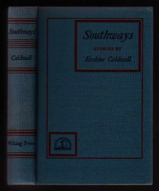 Southways Stories By Erskine Caldwell. Erskine Caldwell.