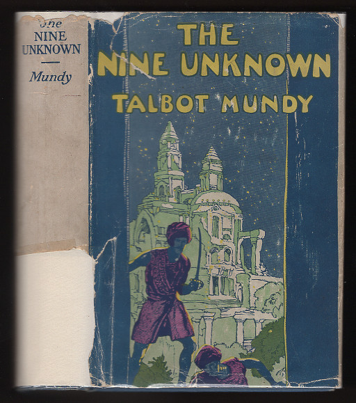 The Nine Unknown. Talbot Mundy.