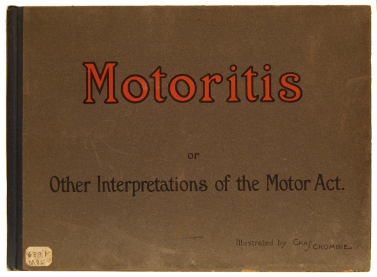 Motoritis or Other Interpretations of the Motor Act. Charles E. Crombie, Chas.