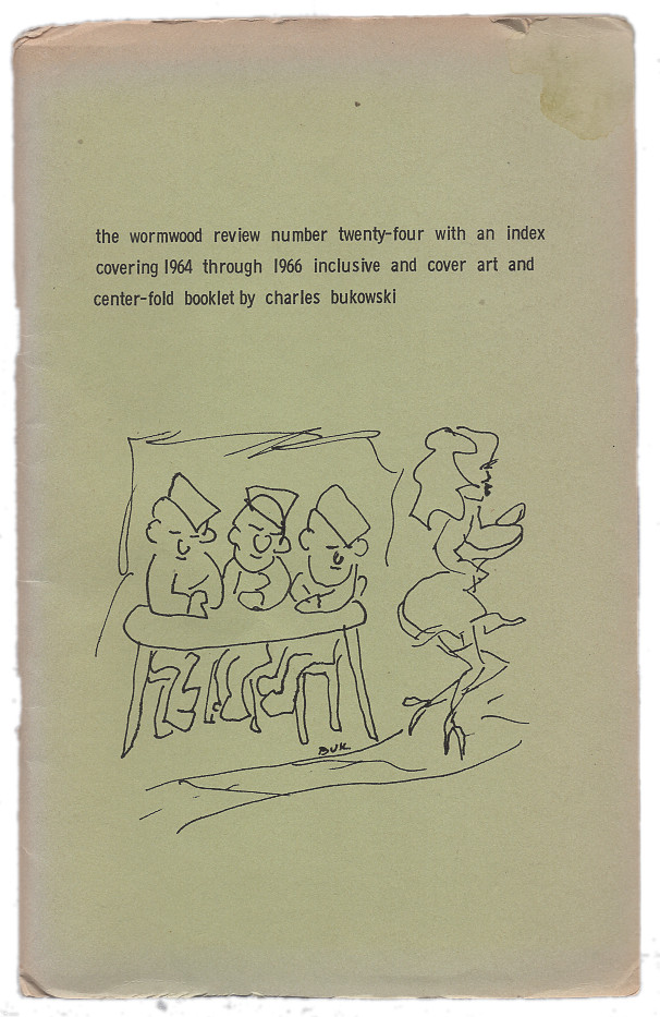 The Wormwood Review: Number 24 (Volume 6, Number 4). Charles Bukowski, Marvin Malone.