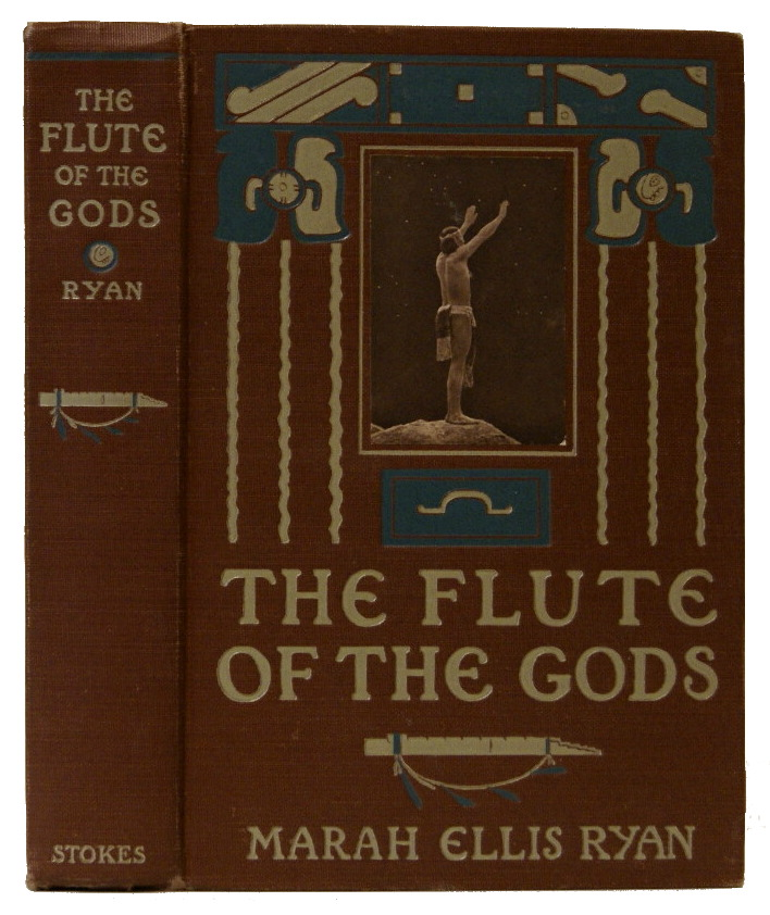 The Flute of the Gods. Edward S. Curtis, Mariah Ellis Ryan.
