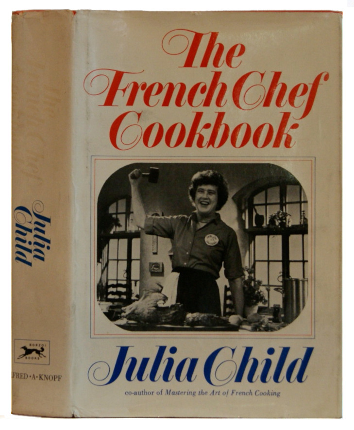 The French Chef Cookbook. Julia Child.