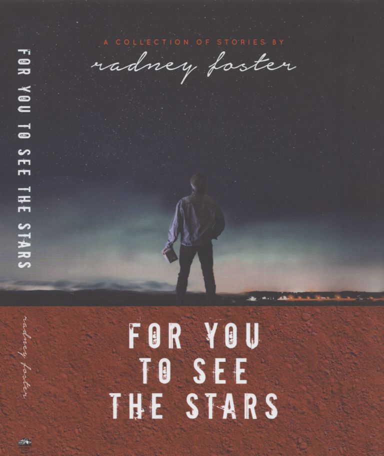 For You to See the Stars. Radney Foster.