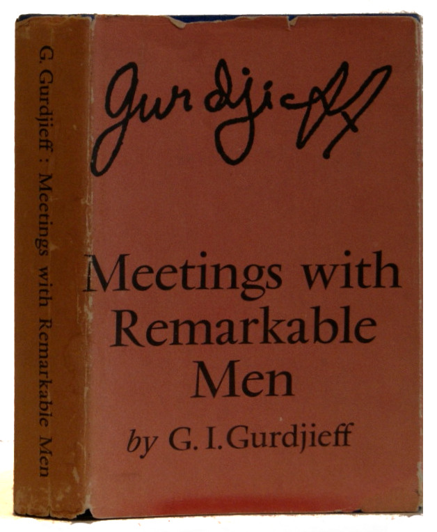Meetings with Remarkable Men. G. I. Gurdjieff.