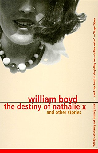The Destiny of Nathalie X. William Boyd.