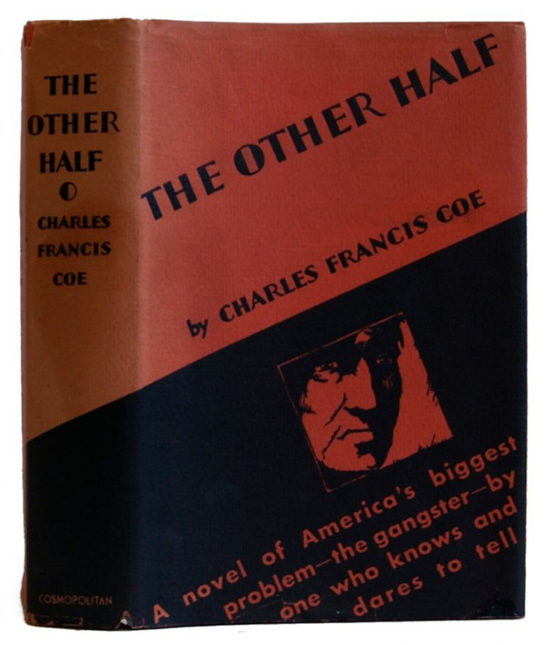 The Other Half. Charles Francis Coe.