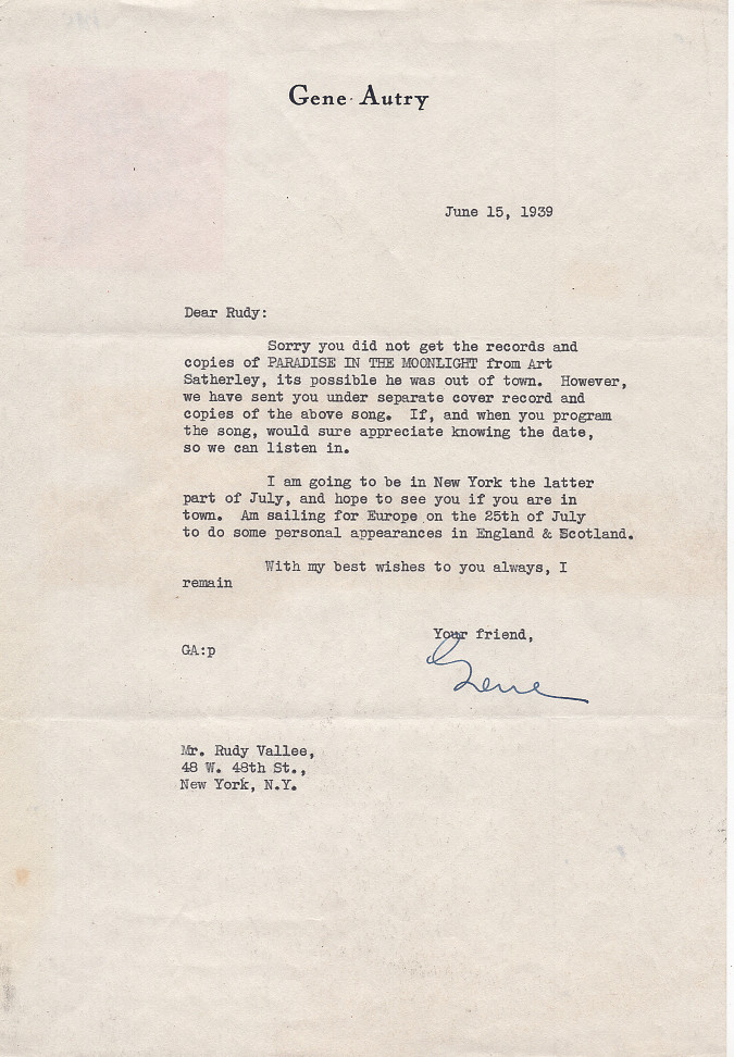 Typed Letter Signed on Letterhead to Rudy Vallee. June 15, 1939. Gene Autry.