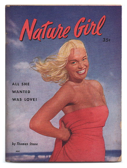 NATURE GIRL. Thomas Stone, Florence Stonebraker.
