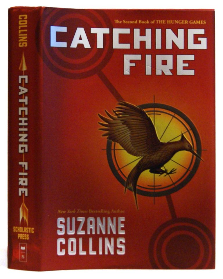 Catching Fire. Book 2 of The Hunger Games. Suzanne Collins.