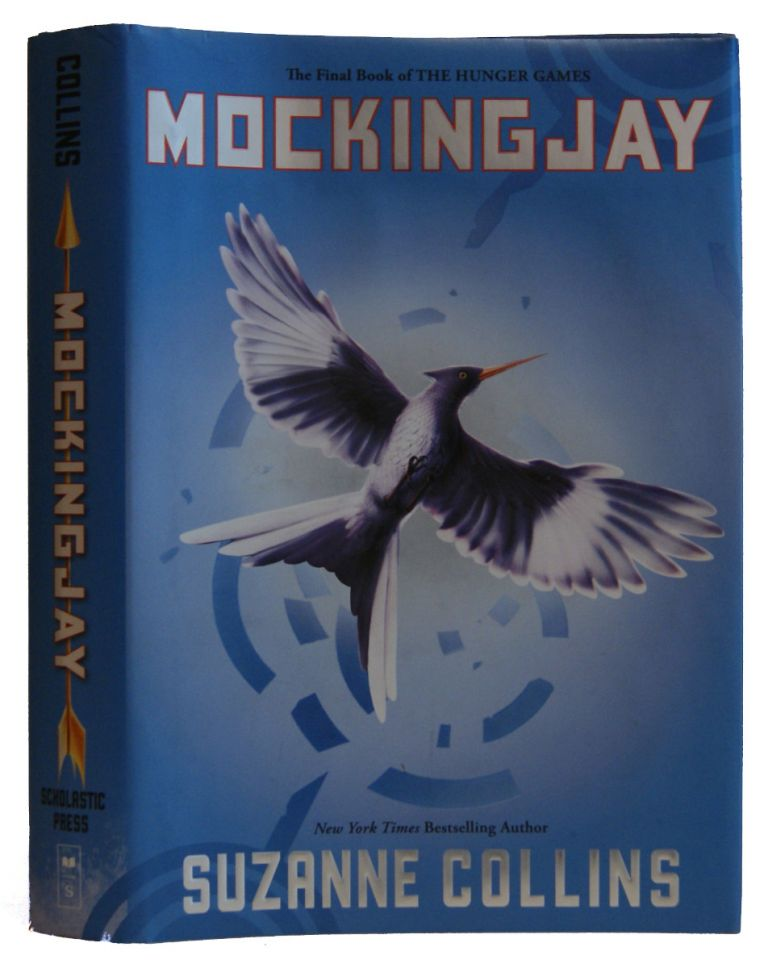 Mockingjay: The Hunger Games, Book 3. Suzanne Collins.