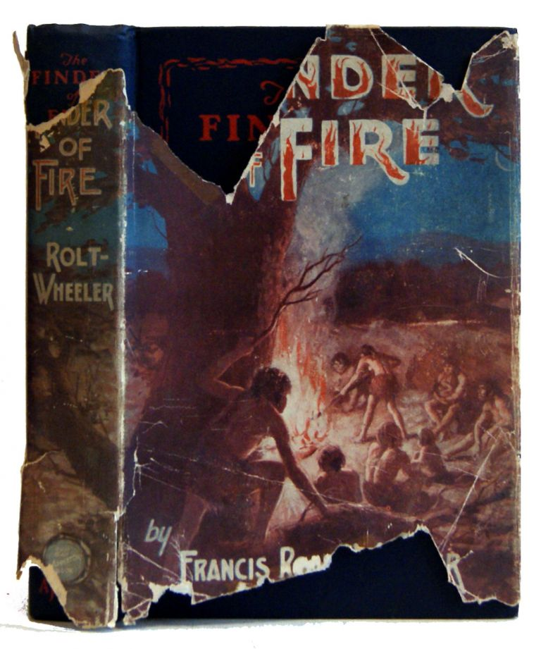 The Finder of Fire. Francis Rolt-Wheeler.