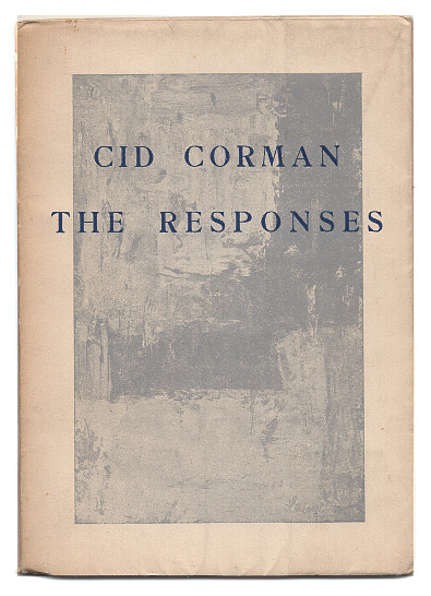 The Responses. Cid Corman.