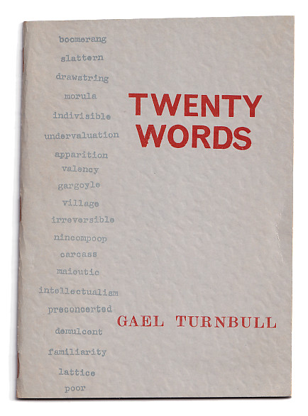 Twenty Words: Twenty Days: A Sketchbook & A Morula. Gael Turnbull.