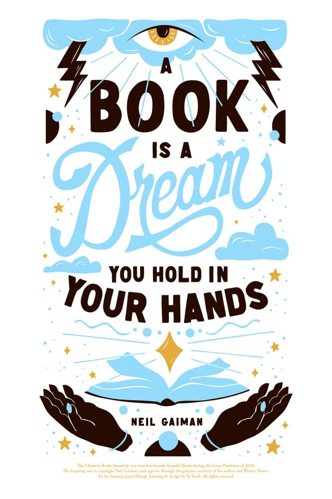 A Book is a Dream You Hold in Your Hands. Neil Gaiman, Amanda Joyce Bishop, Arundel Books, Ty Kreft.