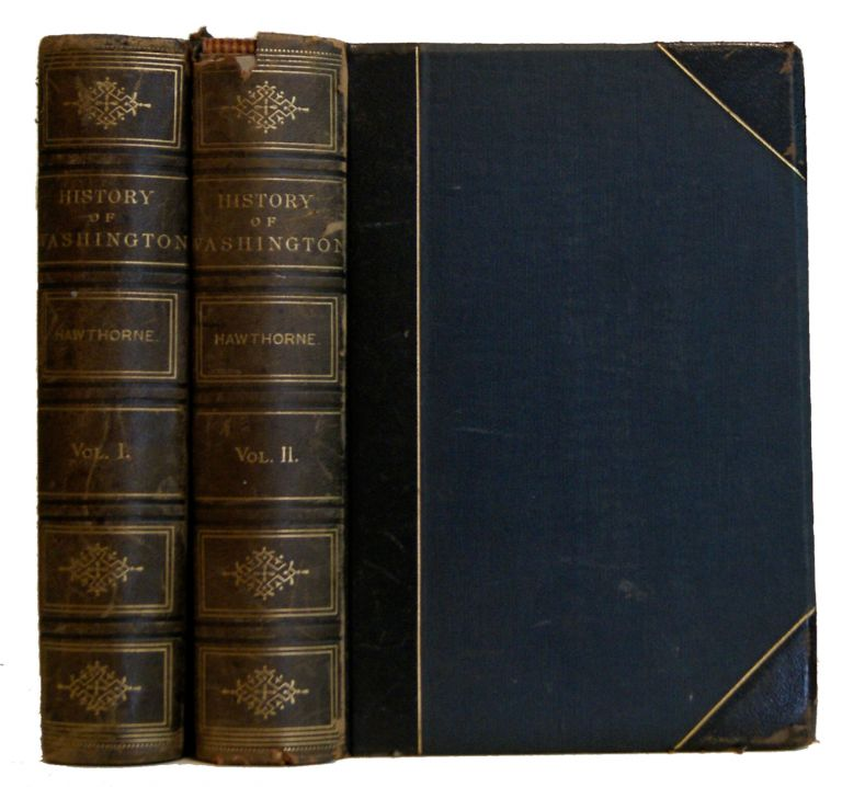 History of Washington The Evergreen State from Early Dawn to Daylight with Portraits and Biographies [2 volumes]. Julian Hawthorne.