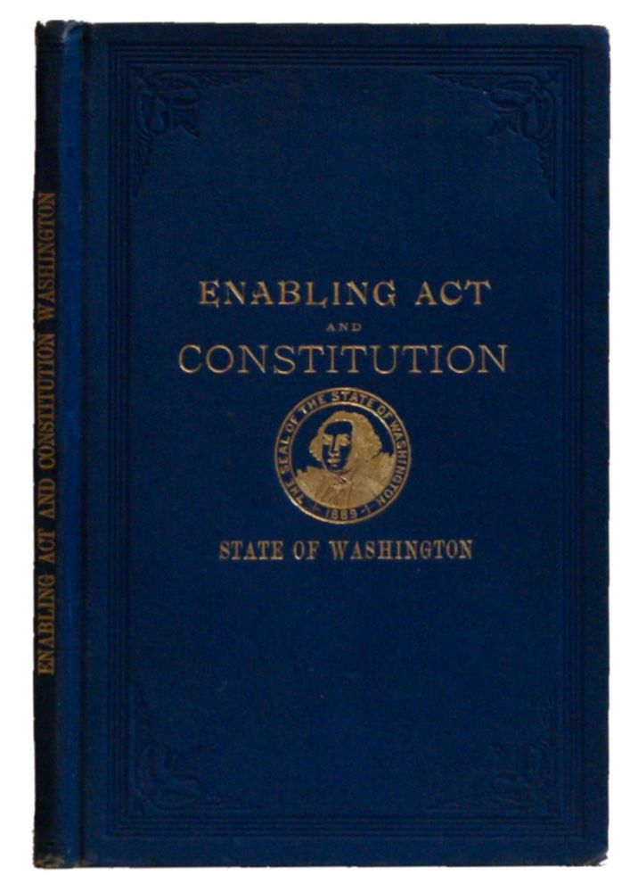 Enabling Act and Constitution, with side notes and Index. T. M. Reed, Washington, United States, State.