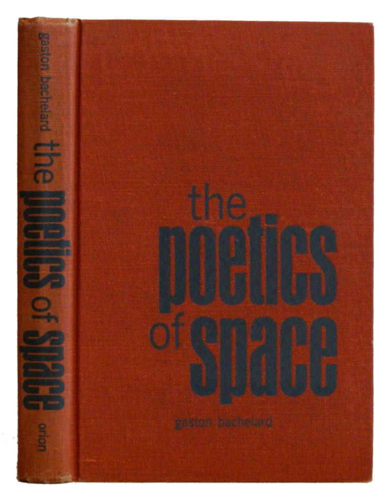 The Poetics Of Space. Gaston Bachelard.