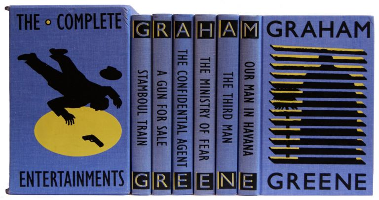 The Complete Entertainments: Stamboul Train, Gun for Sale, Confidential Agent, The Ministry of Fear, Third Man, Our Man in Havana (6 Volume set). Graham Greene.