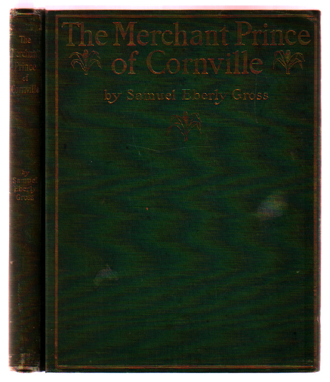 The Merchant Prince of Cornville: A Comedy [with Original photograph]