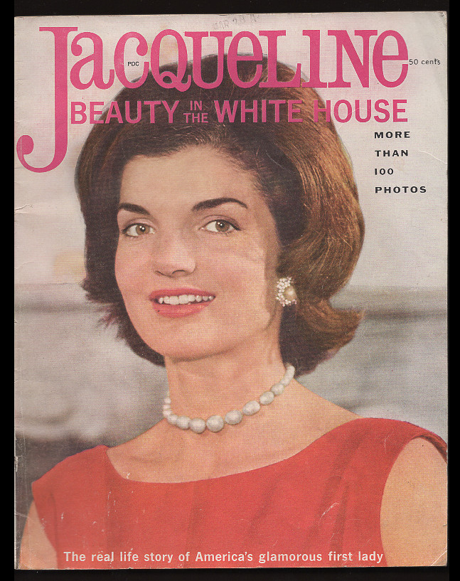 Jacqueline Kennedy: Beauty in the White House - The Whole Inspiring Story. William A. Carr.
