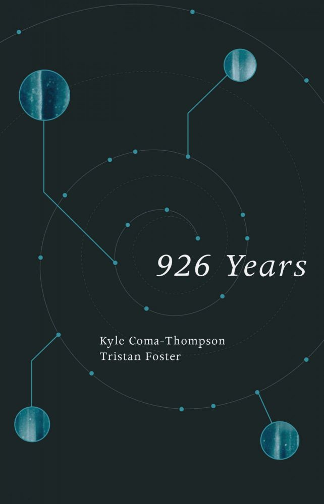 926 Years. Kyle Coma-Thompson, Tristan, Foster.