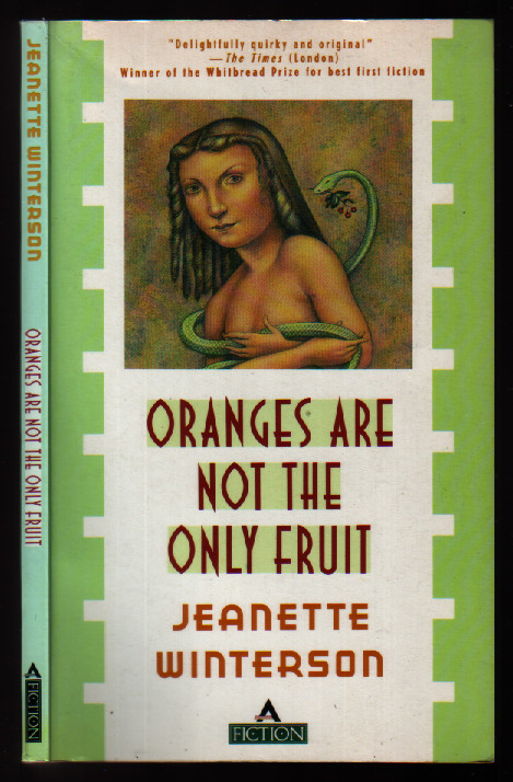 Oranges Are Not the Only Fruit (Fiction Series). Jeanette Winterson.
