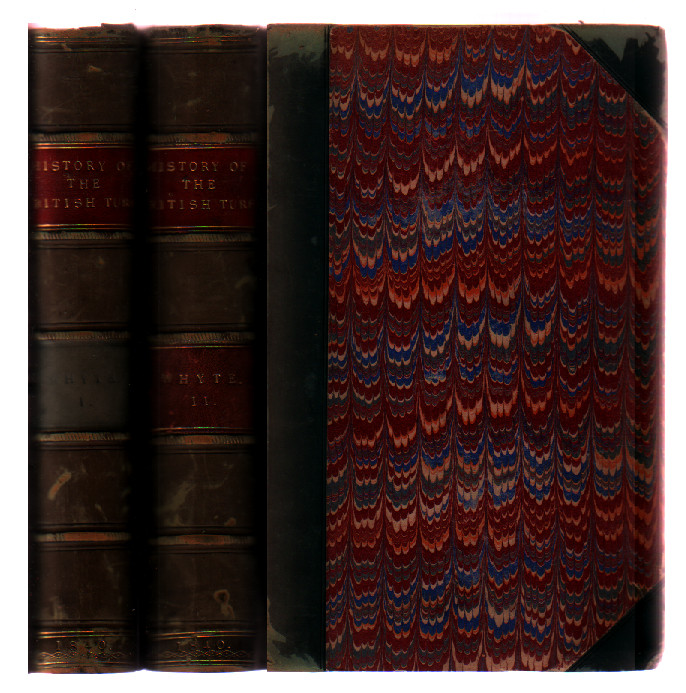 History of the British Turf, From the Earliest Period to the Present Day (2 Volume Set). James Christie Whyte.
