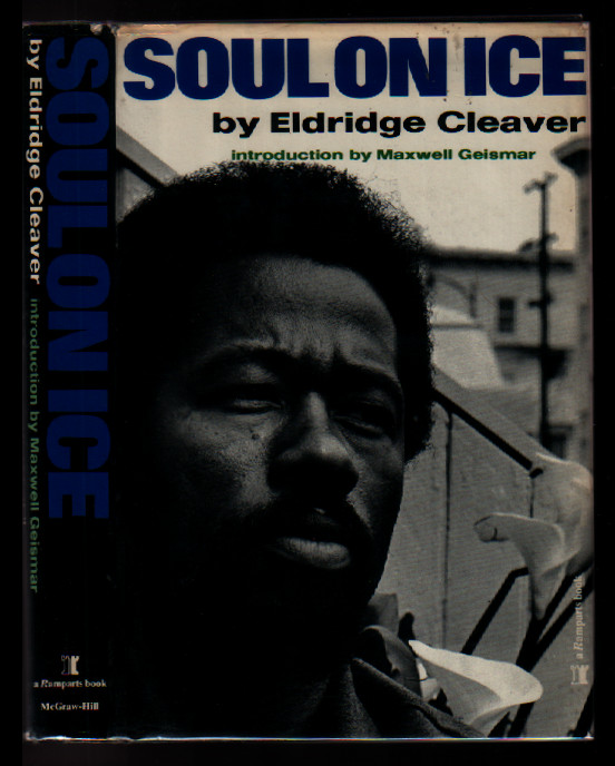 Soul on Ice (A Ramparts Book). Eldridge Cleaver.