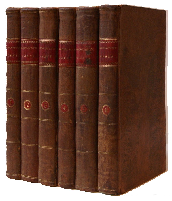 The Miscellaneous Works of Oliver Goldsmith, M. B. ... To Which Is Prefixed, Some Account of His Life and Writings. Oliver Goldsmith.