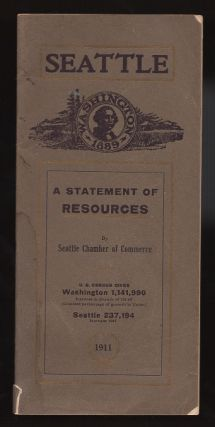 Seattle: a Statement of Resources 1911. Seattle Chamber of Commerce