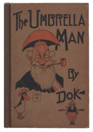 "The Umbrella Man By ""Dok"" J. R. Hager, John R. Hager, ""Dok"""