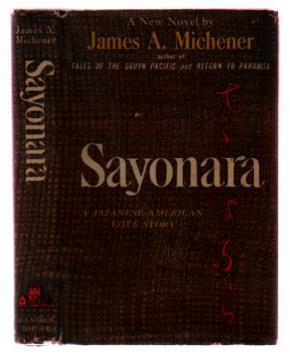 Sayonara. James A. Michener