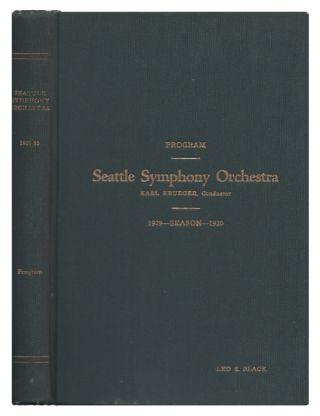 Seattle Symphony Orchestra Program Season 1929-1930. Seattle Symphony Orchestra, Karl Krueger,...