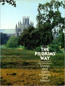 The Pilgrim's Way: Shrines and Saints in Britain and Ireland. John Adair, Peter Cheze-Brown