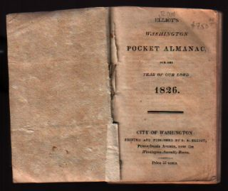 Elliot's Washington pocket almanac, for the year of our Lord 1826