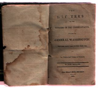 Two Letters to the Citizens of the United States and One to General Washington, Written from Paris in the Year 1799 on Our Political and Commercial Relations