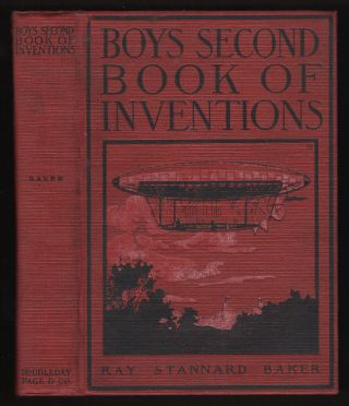 Boys Second Book of Inventions. Ray Stannard Baker