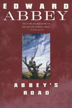 Abbey's Road. Edward Abbey.