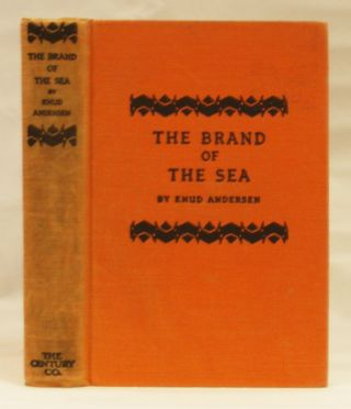 The Brand of the Sea. Knud Andersen, Grace Isabel Colbron