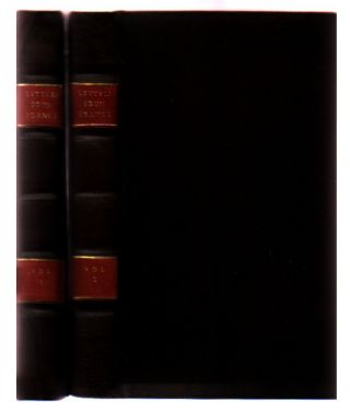 Letters from France to a Gentleman in the South of Ireland Containing Various Subjects Interesting to Both Nations Written in 1787 [2 volumes]. James St. John.