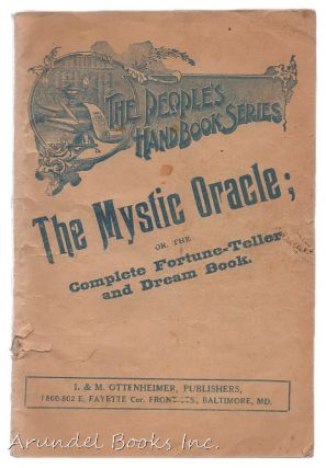 The Mystic Oracle; Or, the Complete Fortune-Teller and Dream Book (People's hand book series