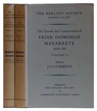 The Travels and Controversies of Friar Domingo Navarrete 1618-86 (Two Volume set). J. S. Cummins