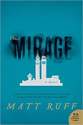 The Mirage: A Novel. Matt Ruff