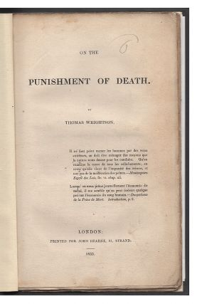 On the Punishment of Death. Thomas Wrightson